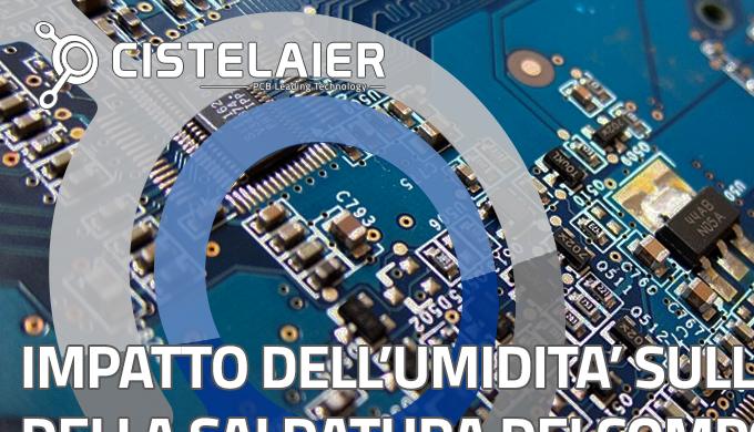 Impatto dell'umidità sulla qualità della saldatura dei componenti elettronici sul PCB