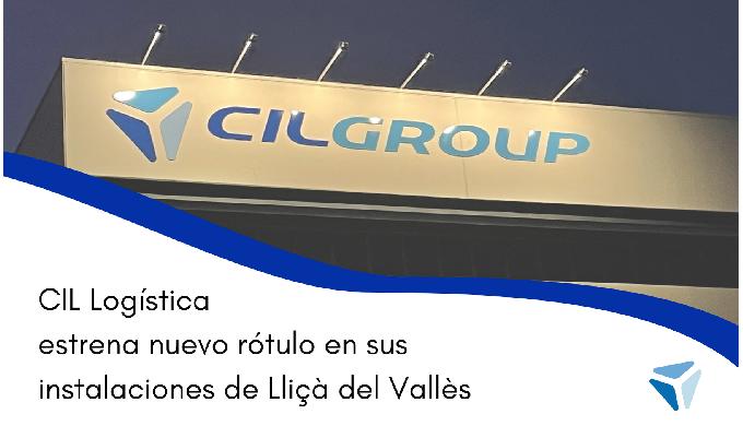 CIL Logística inaugura nuevo rótulo en la planta de Lliçà del Vallès