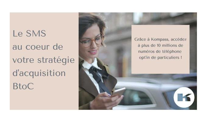 Mettez le SMS au cœur de votre stratégie d'acquisition - Kompass