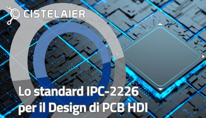 Lo standard IPC-2226 per il Design di PCB HDI