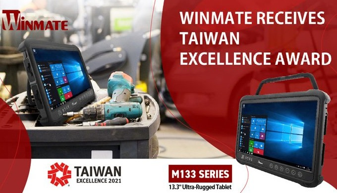 Winmate Receives 2021 Taiwan Excellence Award for Ultra-Rugged Tablet M133 Series