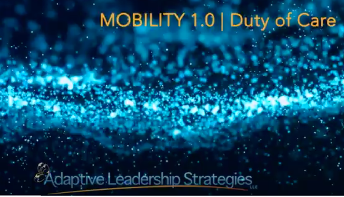 Mobility 1.0: Duty of Care