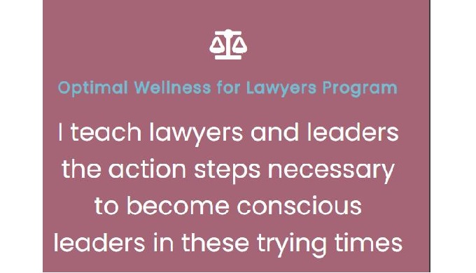 Optimal Wellness for Lawyers
