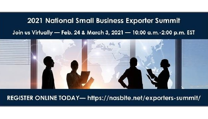 The 2021 National Small Business Exporter Summit is set for Feb. 24 and March 3