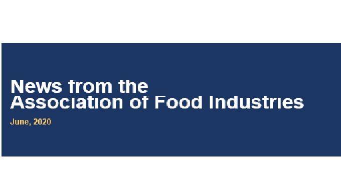 News from the  Association of Food Industries June, 2020