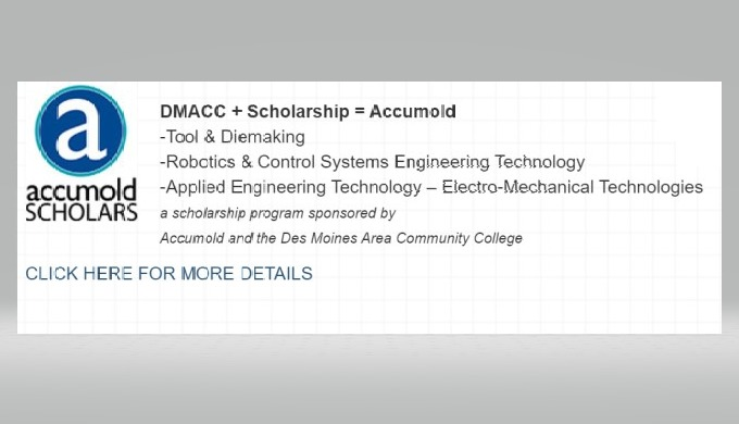 DMACC + Scholarship = Accumold