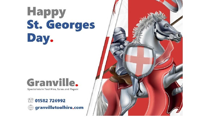 All of us at Granville would like to wish all of our customers a Happy St. Georges Day today.