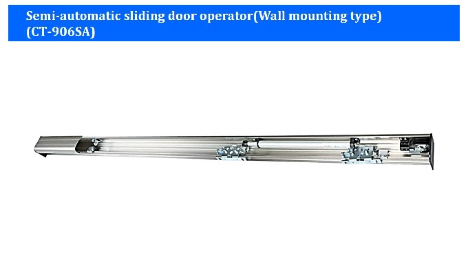 Semi-automatic sliding door operator(CT-906)