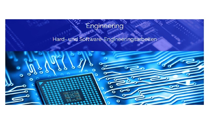 Hard- und Software-Engineeringsarbeiten