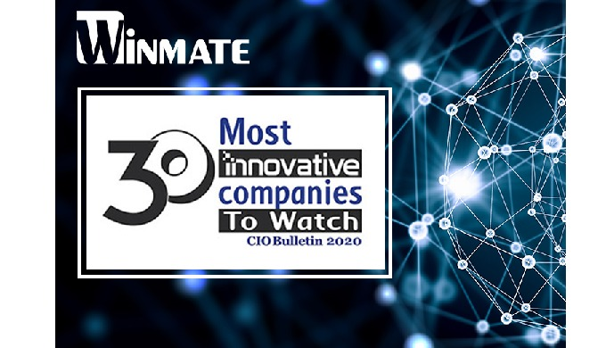 Winmate Recognized By CIO Bulletin's 30 Most Innovative Companies To Watch 2020