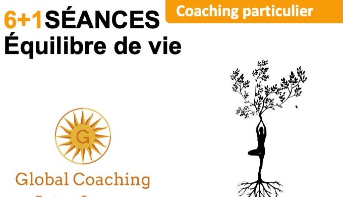 Equilibre de Vie 6 séances de coaching + 1 séance offerte pour trouver son équilibre de vie : person...
